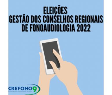 [ELEIÇÕES CONSELHOS REGIONAIS DE FONOAUDIOLOGIA 2022]