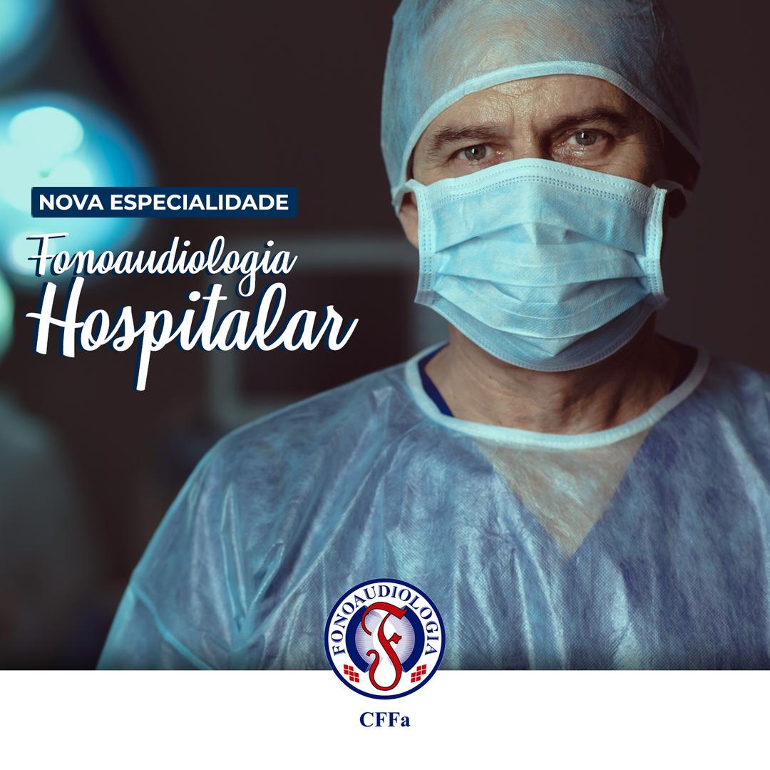 [Fonoaudiologia Hospitalar]